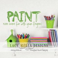 www.lacybella.com  Paint Even More Fun With Your Fingers vinyl wall decal craft sticker
