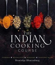 The Indian Cooking Course by Monisha Bharadwaj Hardcover Book (English) in Books, Cookbooks   eBay