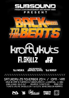 EVENT: Back to The Beats with Krafty Kuts, A. Skillz & JFB @ Haus - Liverpool