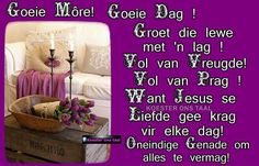 Goeie môre! Goeie dag! Lekker Dag, Goeie More, Afrikaans, Memories, Prague, Memoirs, Souvenirs, Afrikaans Language, Remember This