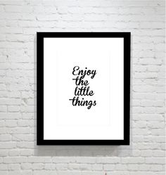 Enjoy the Little Things -   11 x 14 in. or 12 x 18 Typography Art Print - Home Decor on Etsy, $26.00