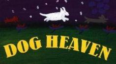 "i Love This: ""Dog Heaven"" by Cynthia Rylant"