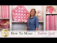 How to Make a Bubble Quilt   with Jennifer Bosworth of Shabby Fabrics - YouTube