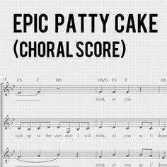 epic patty cake song choral score by Kurt Hugo Schneider