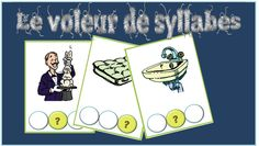 le voleur de syllabes Abc Centers, Reading Club, French Immersion, French School, Teaching French, Daily 5, Oracle Cards, Reading Activities, Language Arts