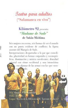 Teatro para adultos. Kilómetro 92. Madame de Sade de Yukio MIshima. Diciembre 2000