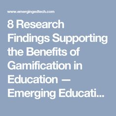8 Research Findings Supporting the Benefits of Gamification in Education — Emerging Education Technologies
