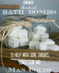 Homemade {ALL NATURAL} Bath bombs, perfect for congestion, sore throats, and MAN COLDS.  Safe for your little ones!