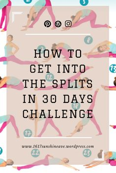 Learn how to get into the splits in 30 days challenge. Join me stretching! //1617SunshineAve