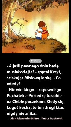 A ja takiej osoby nie mam.😥😥😥😥😥 Więc muszę znaleźć. Some Quotes, Daily Quotes, Words Quotes, Wise Words, Best Quotes, Gentleman Quotes, Sad Wallpaper, Disney Quotes, Motto