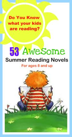 Great list of books for ages 8 and up-summer reading