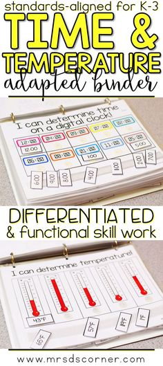 TIME AND TEMPERATURE * Functional and differentiated skill work that covers time and temperature mathematics standards-aligned topics for grades K-3, this time and temperature adapted work binder is the perfect addition to any elementary special education classroom. Includes Sequencing events, Reading a clock (digital and analog), Comparing objects by relative time, Describing activities based on time, Reading Thermometers (F and C), Hot VS. cold. Adapted Work Binders only at Mrs. D's Corner