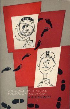 """""""Z Torunia do Londynu. Podróż z przeszkodami"""" Władysław Kisielewski Preface by Stefan Kozicki Cover and illustrated by Mirosław Pokora Published by Wydawnictwo Iskry 1956"""