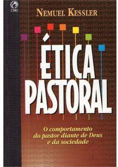 "Cover of ""Ética Pastoral - Nemuel kessler"" Thing 1, Ebooks, Study, Writing, Tips, Folders, Billy Graham, Reading Books, Good Books"