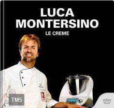 Luca Montersino – Le creme