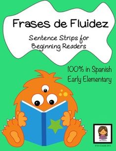 Sentence Strips: Practice Reading Fluency (Spanish: Frases de Fluidez):This is a great packet for emergent readers to recognize sight words (introduced in Sight Word Practice (Set 1) and Sight Word Practice (Set 2)) and practice decoding simple sentences.