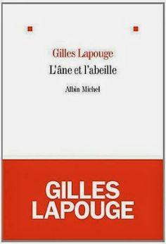 Le Bouquinovore: L'âne et l'abeille, Gilles Lapouge