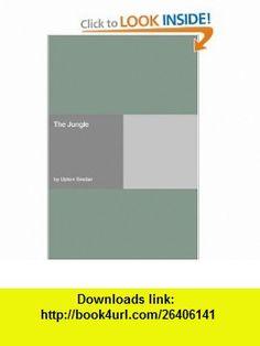 The Jungle (9781406910995) Upton Sinclair , ISBN-10: 1406910996  , ISBN-13: 978-1406910995 ,  , tutorials , pdf , ebook , torrent , downloads , rapidshare , filesonic , hotfile , megaupload , fileserve