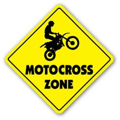 MOTOCROSS ZONE - Sign - dirt bike supercross cycle gear Zanysigns,http://www.amazon.com/dp/B001LETZKA/ref=cm_sw_r_pi_dp_uAQ6sb102GANQ8CC