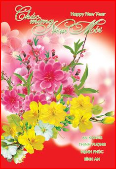 Chinese New Year 2020, Happy Chinese New Year, Happy New Year 2018, Happy Year, Beautiful Rose Flowers, Amazing Flowers, Happy Vietnamese New Year, New Year Art, New Year Pictures