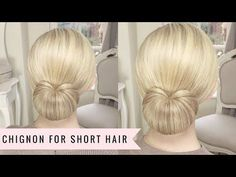 A Chignon for Short Hair by Sweethearts Hair - YouTube
