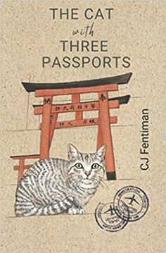 The Cat with Three Passports by CJ Fentiman – EmmabBooks.com Japanese Cat, Japanese Culture, Three Cats, Beautiful Cats, Nonfiction Books, New Beginnings, Trip Planning, Book Worms, Passport