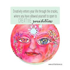 """Week #11 Creative Possibilities for 2017  Creativity enters your life through the cracks the places you have allowed yourself to open to creative possibilities.  This weeks possibility was inspired by Thomas Mertons quote """"Soul enters life from below through the cracks finding an opening into life at the points where smooth functioning breaks down. I know its the same for creativitybecause the creativity that is your birthright comes from the soul. You dont have to wait for your breaking…"""