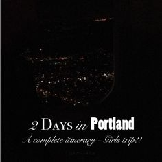 The perfect 2 day itinerary in Portland Oregon from Eat Drink Eat @parasols boutique