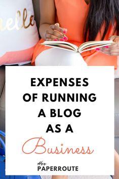 Blogging Business Expenses - Home-Based Business Expenses - Start A Profitable Blog Start A Money-Making Blog - Make Money Blogging - Passive Income - Social Media Marketing   www.herpaperroute.com