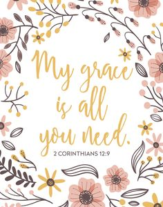 My grace is all you need – 2 Corinthians 12:9 | Seeds of Faith