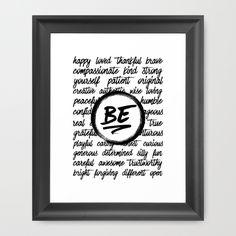 Be... Framed Art Print