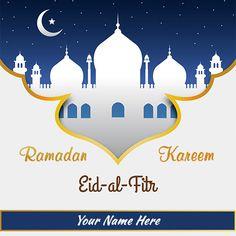 Looking for #RamadanKareemEidalFitrimages2019 with name free download? Edit your name on Ramzan Eid Mubarak wishes pic online. Wish you happy Ramadan Kareem eid al fitr.   #ramadan #ramadankareem2019 #eidmubarak2019 #eidmubarakcard #muslimfestival #wishme29 #eidmubarakgreetingcards #islamicfestival #ramdangreetingcards #happyeidmubarak #ramadankareemwishes #ramadan2019 #ramdaneid2019 #ramadanmubarak #eidalfitr2019 #eidwishesimages #5june2019 #ramdankareempics #ramdanmubarakwishesphotos - Happy Eid Mubarak  IMAGES, GIF, ANIMATED GIF, WALLPAPER, STICKER FOR WHATSAPP & FACEBOOK