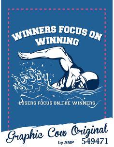 Winners Focus on Winning swimming high school #grafcow