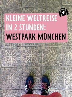 München, Ausflüge, Westpark