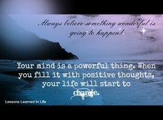Think positive thoughts Stay Positive Quotes, Think Positive Thoughts, Good Thoughts, Poem Quotes, Words Quotes, Funny Quotes, Poems, Unique Quotes, Inspirational Quotes