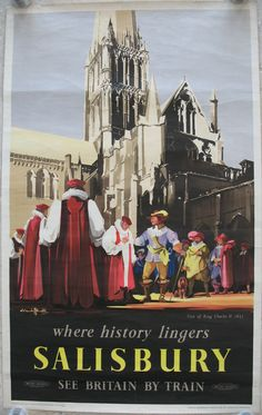 Salisbury - Where History Lingers - Visit of King Charles II 1651, by Claude Buckle. Here we see a depiction of a royal visit to the City, with the Cathedral towering above the entourage. Buckle produced a small series of these historical posters in the 1950s. Original Vintage Railway Poster available on originalrailwayposters.co.uk