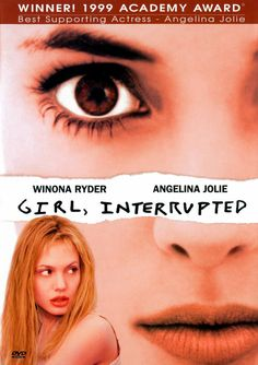 Girl, Interrupted   http://www.imdb.com/title/tt0172493/