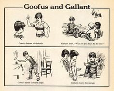 Goofus & Gallant - from Highlights Magazine