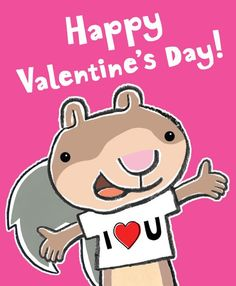 Happy Valentine's Day from Scaredy Squirrel!