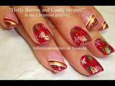 10 Nail Art Tutorials | DIY Easy Christmas Nail Art Designs | Holly - Candy - Snowflakes! - YouTube