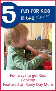 5 Ideas for fun in the kitchen for kids