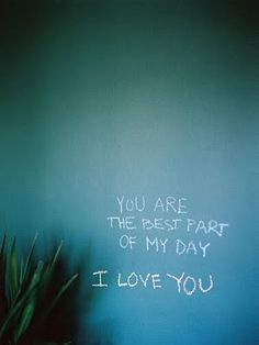 You are the best part of my day