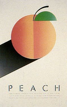 Artist: McRay Magleby.  Peach.  Fruit Series Registration Posters.  Brigham Young University Graphics, Provo, Utah, 1985. Graphic Design Illustration, Graphic Design Typography, Graphic Art, Illustration Art, Poster Layout, Print Design, Design Art, Peach Fruit, Fruit Logo