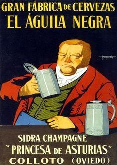 Anuncio de 1929 de la cerveza EL ÁGUILA NEGRA y la sidra champagne PRINCESA DE ASTURIAS, fabricadas en Colloto