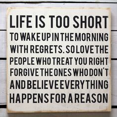 Life Is Short White art, white, black Cute Quotes, Great Quotes, Quotes To Live By, Funny Quotes, Awesome Quotes, Quotable Quotes, Motivational Quotes, Inspirational Quotes, Motivational Speakers