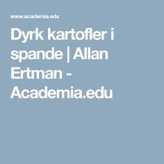 Dyrk kartofler i spande | Allan  Ertman - Academia.edu