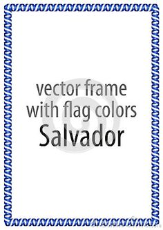 Frame and border of ribbon with the colors of the Salvador flag.
