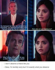 """Do you think I care for you so little that betraying me would make a difference?"" This is one of the most beautiful things I've ever heard. I remember when this episode first aired and I audibly gasped when he said that to her. The Doctor truly is a good man, whether he knows it or not."