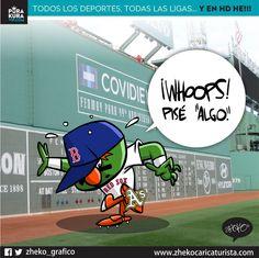 "#ElCartonDelDia para @PurakuraWeb ""IJOLE SABE QUE PISÉ"" @RedSox @Athletics @MLB #Wally #GreenMonster"