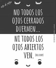 No todos ...